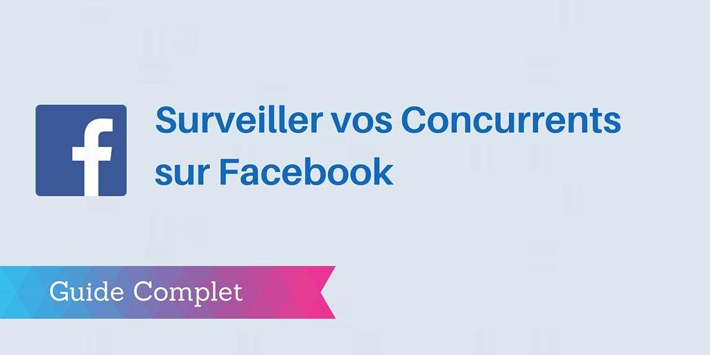 concurrents facebook