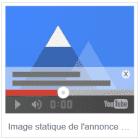image statique de l'annonce dans des vidéos