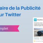 Comment Faire de la Publicité sur Twitter ?