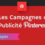 Comment Faire de la Publicité sur Pinterest ?