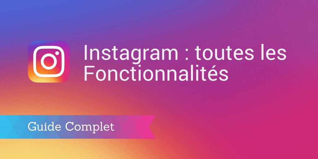 fonctionnalités instagram