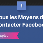 Comment Contacter Facebook ?