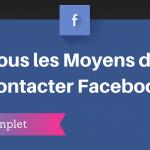 Comment Contacter Facebook ?