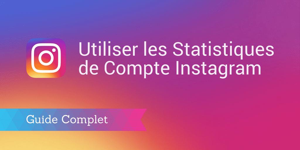 instagram analytics : statistiques instagram