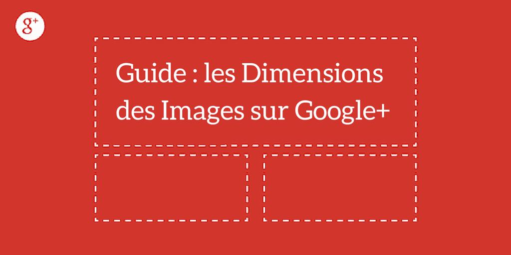 dimensions photos sur google plus