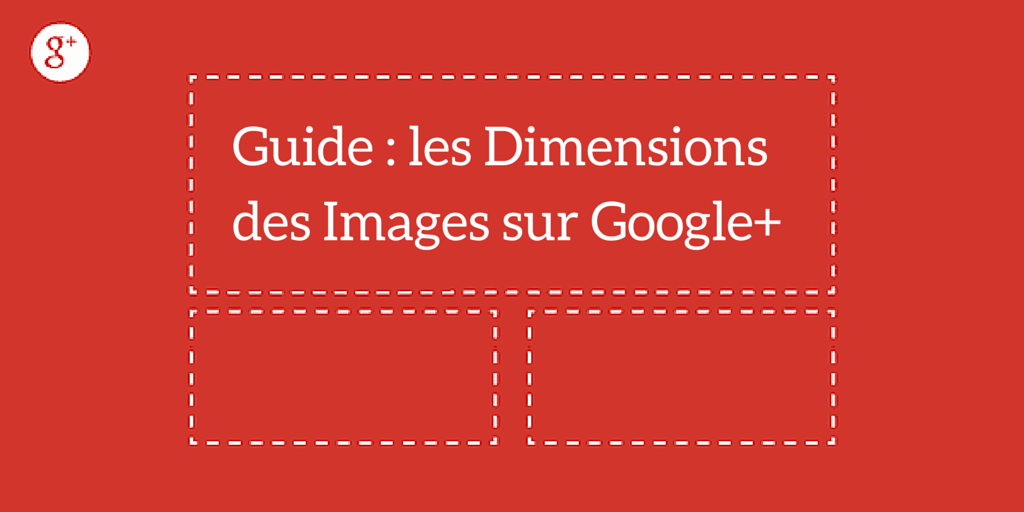 dimensions photos sur google plus