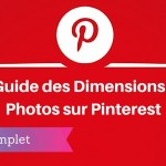 Guide des Dimensions des Photos sur Pinterest