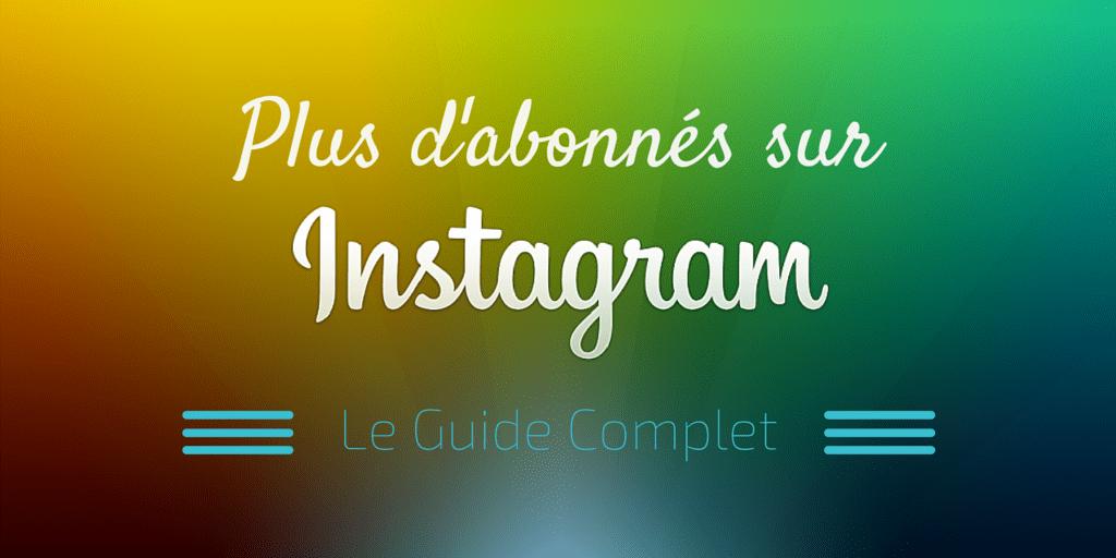plus d'abonnés sur instagram