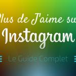 Comment Avoir Plus de J'aime sur Instagram ?