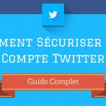 Comment Sécuriser mon Compte Twitter ?
