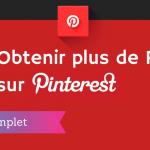 Que Publier sur Pinterest pour plus de Partages ?