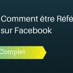 Comment être Référencé sur Facebook ?