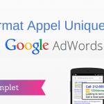 """Comment Créer une Annonce """"Appel Uniquement"""" sur Google Adwords ?"""
