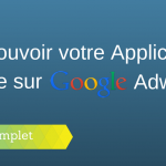 Comment Promouvoir une Application Mobile dans Adwords ?