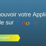 Comment Promouvoir une Application Mobile sur Google ?