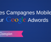 campagne mobile adwords