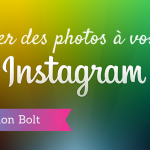 L'Application Bolt par Instagram