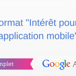 """Comment Créer une Annonce de type """"Intérêt pour une application mobile"""" ?"""