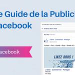 Comment Faire de la Publicité sur Facebook ?