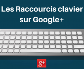raccourcis google plus