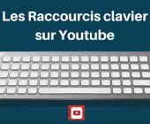 raccourcis youtube