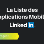 Les Applications Mobiles Linkedin