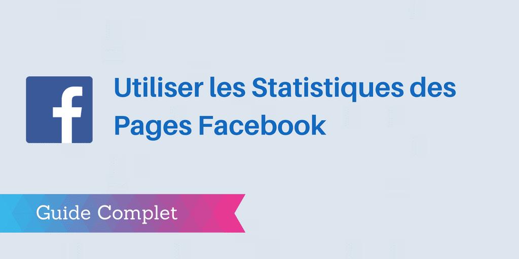 facebook analytics : statistiques facebook