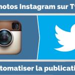 Comment Publier vos Photos Instagram sur Twitter ?