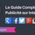 Le Guide de la Publicité sur Internet