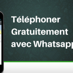 Comment Téléphoner Gratuitement avec Whatsapp ?