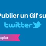 Comment Publier un Gif sur Twitter ?