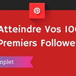 Comment Avoir 1000 Followers sur Pinterest ?