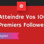 Comment Avoir 1000 Followers sur Pinterest ?