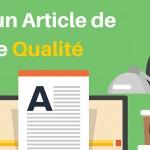 Comment Créer un Article de Blog de Qualité ?