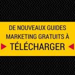 Tous les Guides Marketing Réservés aux Abonnés