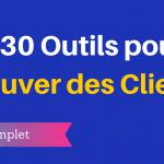 130 Outils pour Trouver des Clients