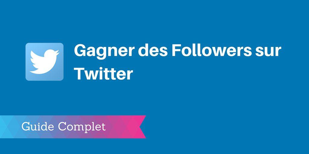 gagner followers twitter