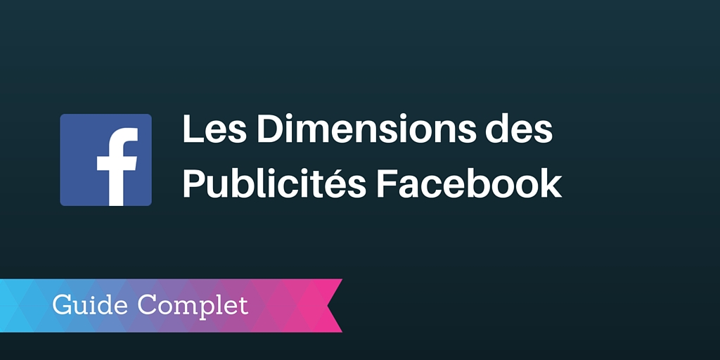 taille publicités facebook