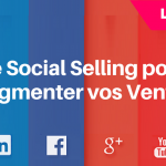 Social Selling : Comment Augmenter vos Ventes ?