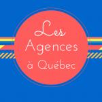 Les Agences à Québec