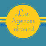 Les Agences Inbound Marketing