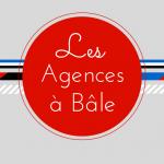 Les Agences à Bâle