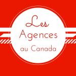 Les Agences au Canada