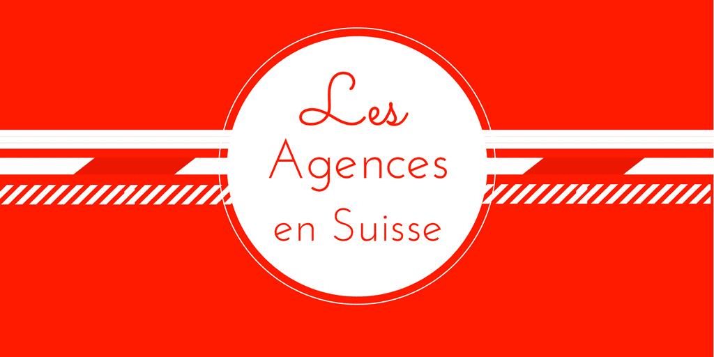 agences suisse