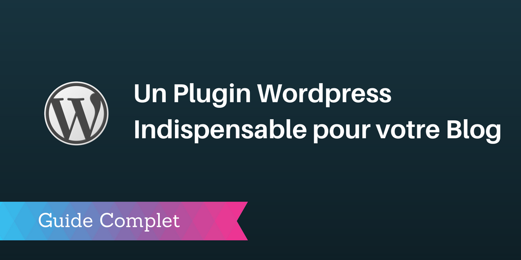 plugin wordpress indispensable
