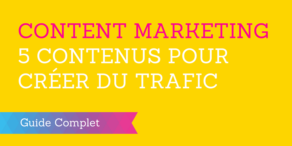 content marketing contenus