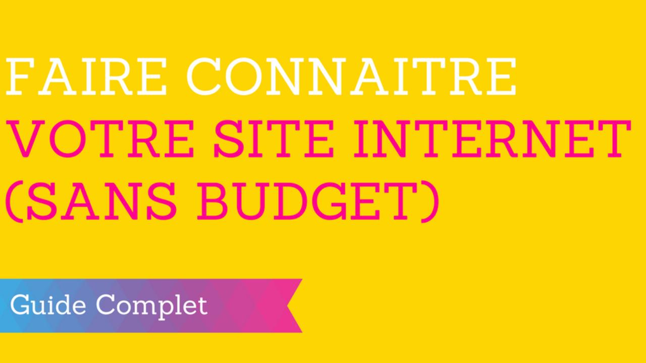 265f19912a40bb ▷ Comment Faire Connaître votre Site Internet en 6 mois (Sans Budget)