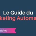 Le Guide du Marketing Automation