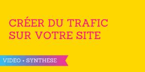 créer trafic site