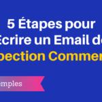 5 Étapes pour Écrire un Email de Prospection Commerciale Efficace + Exemples